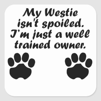 Well Trained Westie Owner Square Sticker