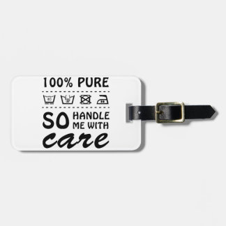 Wellcoda Handle Me With Care 100% Pure Fun Bag Tag