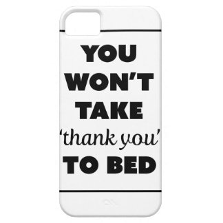Wellcoda Thank You To Bed Joke Funny Life iPhone 5 Cover