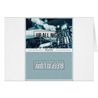 Wellcoda Up All Night DJ Mixer Sleep Day Card