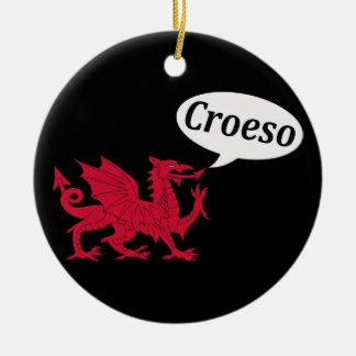 "Welsh dragon says ""Croeso"" Welcome Ceramic Ornament"