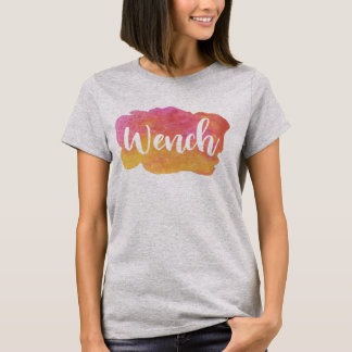 Wench, Birmingham, Black Country Slang Tee