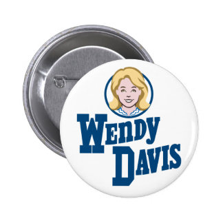 Wendy Davis for Texas Governor 2014 2 Inch Round Button