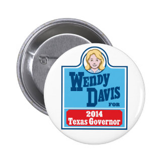 Wendy Davis for Texas Governor 2014 Pins