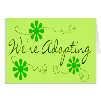 We're Adopting---Announcement cards