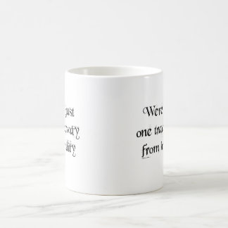 We're all just one trade away from humility mug