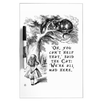 We're all mad here - Cheshire cat Dry-Erase Boards