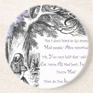 We're All Mad Here Drink Coasters