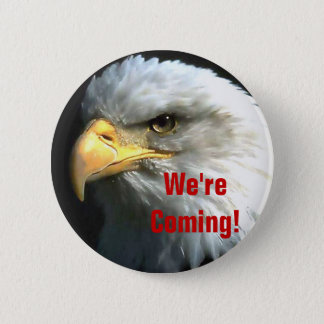 We're Coming Button
