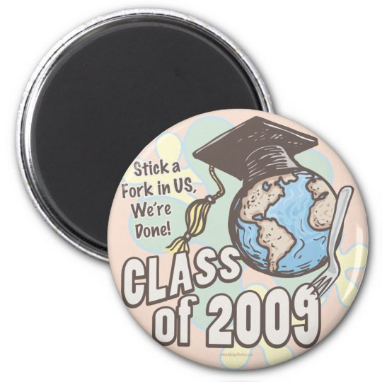 We're Done 2009 Graduation Shirt Gifts 2 Inch Round Magnet
