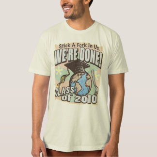 We're Done Class of 2010 Gear by Mudge T-Shirt