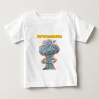 We're Doomed! Baby T-Shirt