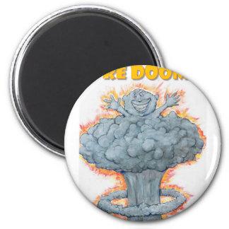 We're Doomed! Magnet