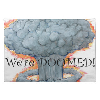 We're DOOMED! Placemat