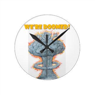 We're Doomed! Round Clock