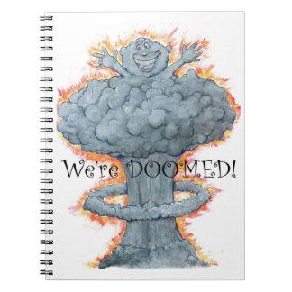 We're DOOMED! Spiral Notebook