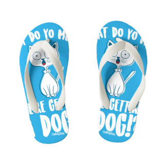 We're Getting a Dog Kids' Flipflops Kid's Flip Flops