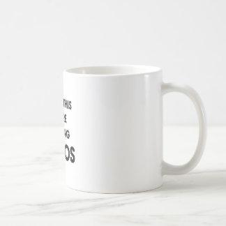 We're Getting Tacos Coffee Mug