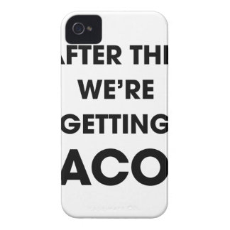 We're Getting Tacos iPhone 4 Case
