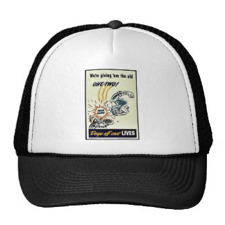 We're Giving 'Em The Old One-Two Trucker Hat