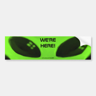 WE'RE HERE! w/words bumper sticker