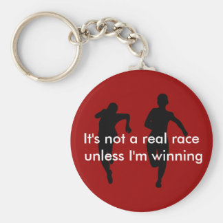We're not running a real race unless I'm winning Basic Round Button Keychain