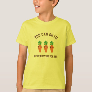 We're Rooting For You Funny Encouraging Carrots T-Shirt