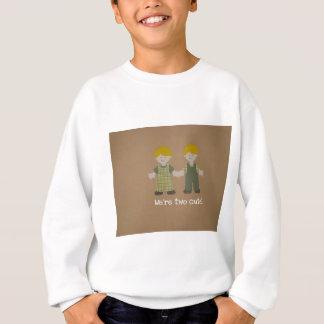 We're two cute! sweatshirt