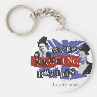 We're xxxxing Britain, ta very much Basic Round Button Keychain