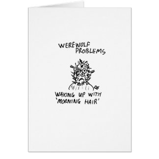 Werewolf Problems, white envelopes included Card