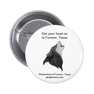 Werewolves of Forever, Texas button