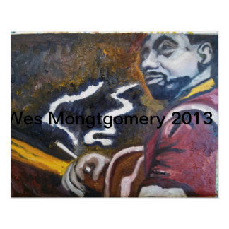 Wes Montgomery April 2013 by Robin Lee Poster