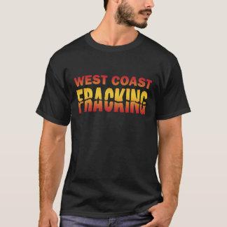 West Coast Fracking T-Shirt