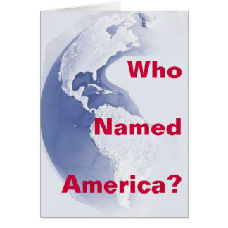 West-Hemisphere, Who Named America? Card