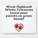 West Highland White Terriers Leave Paw Prints On Y Mouse Pad