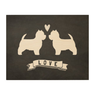 West Highland White Terriers Love Wood Canvases