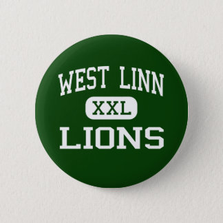 West Linn - Lions - High School - West Linn Oregon 2 Inch Round Button