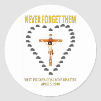 WEST VIRGINIA COAL MINE DISASTER ROUND STICKER
