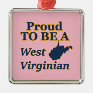 West Virginia, Proud to be a West Virginian Metal Ornament
