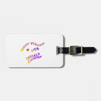 West Virginia usa world country, colorful text art Bag Tag