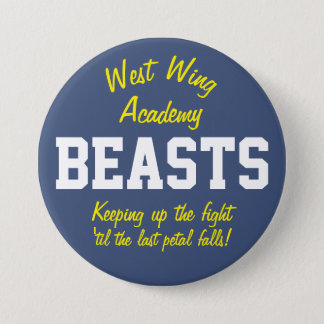West Wing Academy Beasts 3 Inch Round Button