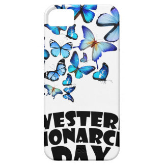 Western Monarch Day - Appreciation Day Case For The iPhone 5