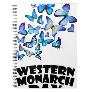 Western Monarch Day - Appreciation Day Spiral Notebook