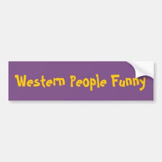 Western People Funny Bumper Sticker