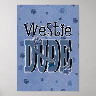 Westie DUDE Print