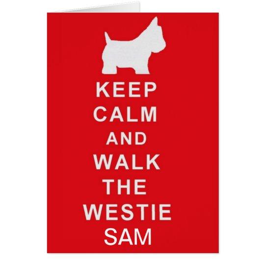 WESTIE PERSONALISED Keep Calm walk birthday card