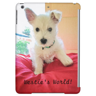 "Westie""s World! Adorable Westie Puppy iPad Air Case"
