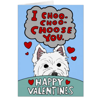 Westie Valentine Choo Choo Choose You Card