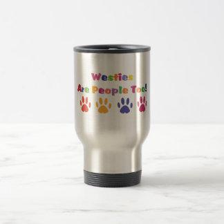 Westies Are People Too Travel Mug