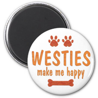 Westies Make Me Happy Magnet